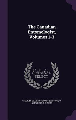 The Canadian Entomologist, Volumes 1-3 Cover Image