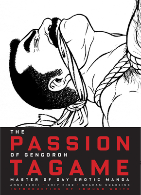 The Passion of Gengoroh Tagame Cover Image