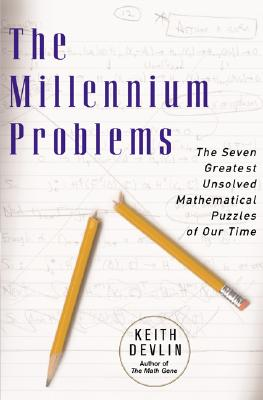 The Millennium Problems: The Seven Greatest Unsolved Mathematical Puzzles Of Our Time Cover Image