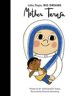 Mother Teresa (Little People, BIG DREAMS #18) Cover Image