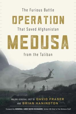 Operation Medusa: The Furious Battle That Saved Afghanistan from the Taliban Cover Image