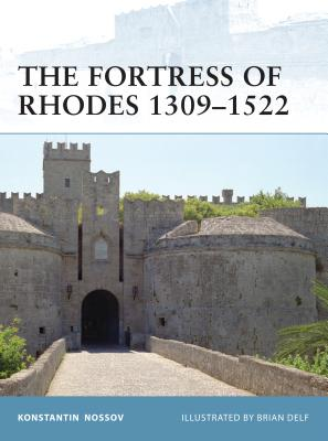 The Fortress of Rhodes 1309-1522 Cover