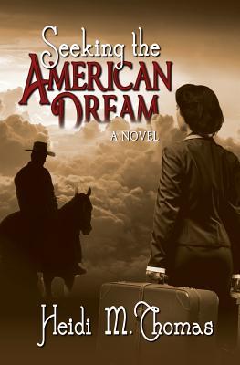 Seeking the American Dream (American Dreams #1) Cover Image