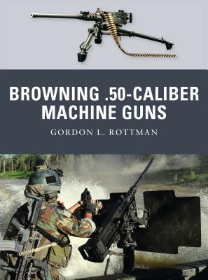 Browning .50-Caliber Machine Guns Cover