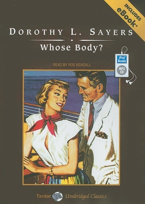 Whose Body? [With eBook] (Lord Peter Wimsey Mysteries) Cover Image