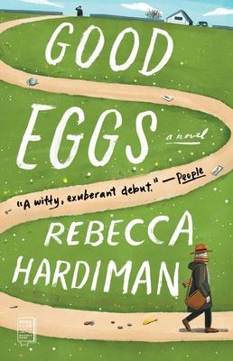 Good Eggs: A Novel Cover Image