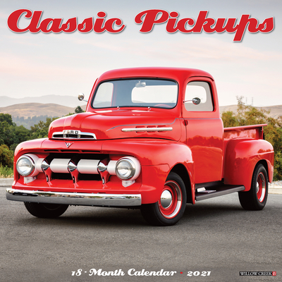 Classic Pickups 2021 Wall Calendar Cover Image