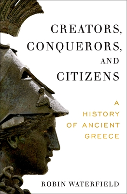 Creators, Conquerors, and Citizens: A History of Ancient Greece Cover Image