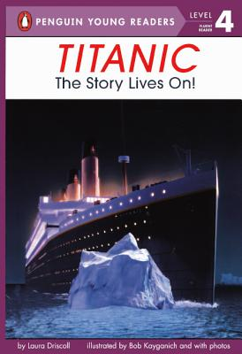 Titanic: The Story Lives On! Cover Image