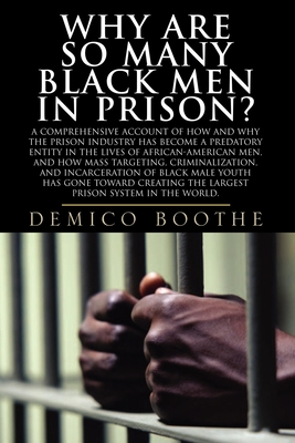 Why Are So Many Black Men in Prison? Cover Image