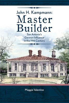 Cover for John H. Kampmann, Master Builder