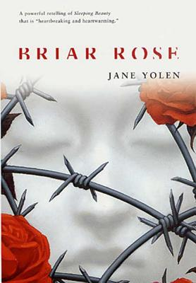 Briar Rose: A Novel of the Holocaust (Fairy Tales) Cover Image