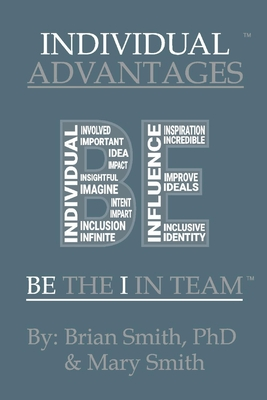 Individual Advantages: Be the