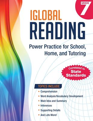 iGlobal Reading, Grade 7: Power Practice for School, Home, and Tutoring Cover Image