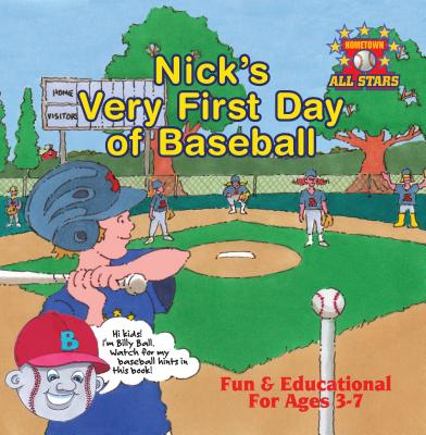 Cover for Nick's Very First Day of Baseball