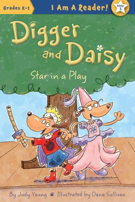 Star in a Play (Digger and Daisy) Cover Image