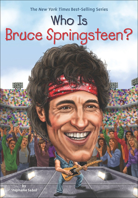 Who Is Bruce Springsteen? (Who Was...?) Cover Image
