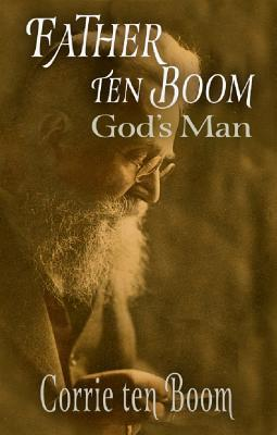 Father ten Boom, God's Man Cover Image