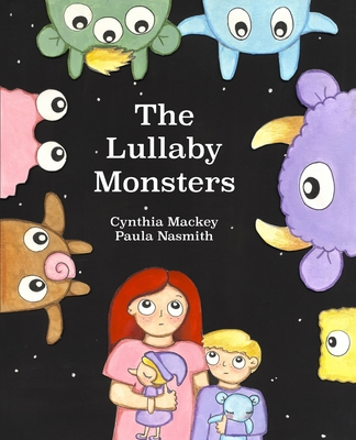 Cover for The Lullaby Monsters