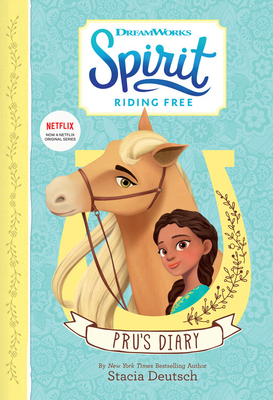 Spirit Riding Free: Pru's Diary by Stacia Deutsch
