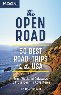 The Open Road: 50 Best Road Trips in the USA (Travel Guide) Cover Image