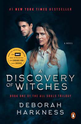 A Discovery of Witches (Movie Tie-In): A Novel (All Souls Trilogy #1) Cover Image