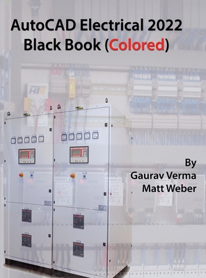 AutoCAD Electrical 2022 Black Book (Colored) Cover Image