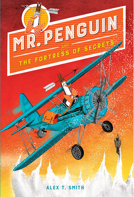 Cover for Mr. Penguin and the Fortress of Secrets