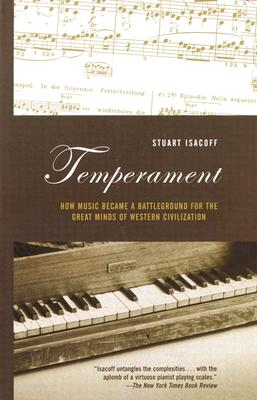 Temperament: How Music Became a Battleground for the Great Minds of Western Civilization Cover Image