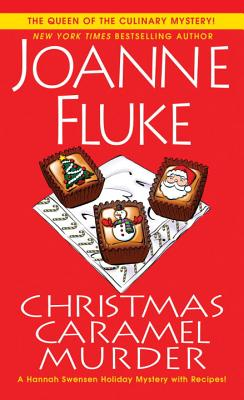Christmas Caramel Murder (A Hannah Swensen Mystery #20) Cover Image