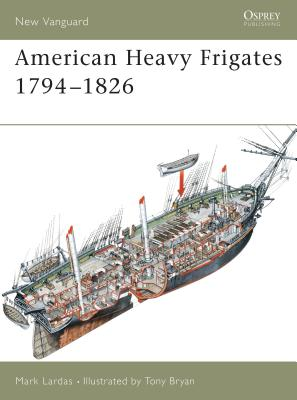 American Heavy Frigates 1794-1826 Cover