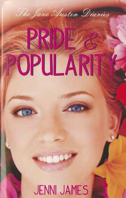 Cover for Pride & Popularity (Jane Austen Diaries)