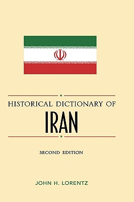 Cover for Historical Dictionary of Iran, Second Edition (Historical Dictionaries of Asia #62)