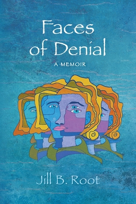 Faces of Denial: A Memoir Cover Image