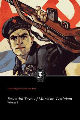 Essential Texts of Marxism-Leninism Cover Image