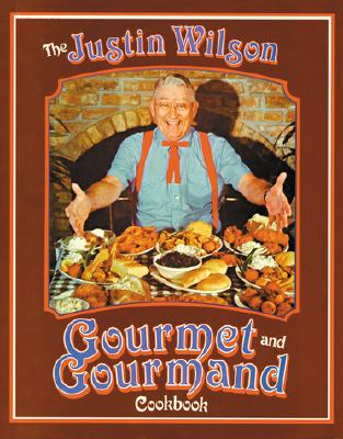 The Justin Wilson Gourmet and Gourmand Cookbook Cover Image