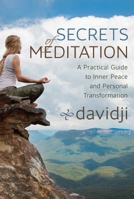 Secrets of Meditation: A Practical Guide to Inner Peace and Personal Transformation Cover Image