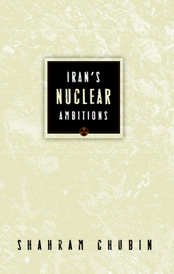 Iran's Nuclear Ambitions Cover Image