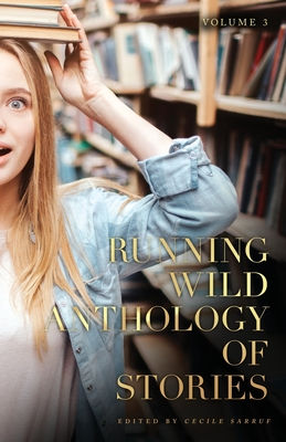 Running Wild Anthology of Stories, Volume 3 Cover Image