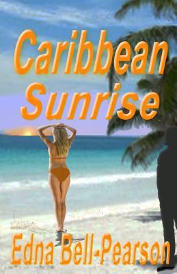Caribbean Sunrise: A Romantic Suspense Novella Cover Image