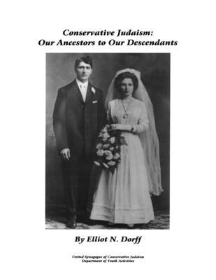 Conservative Judaism: Our Ancestors to Our Descendants Cover Image