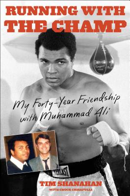 Running with the Champ: My Forty-Year Friendship with Muhammad Ali Cover Image