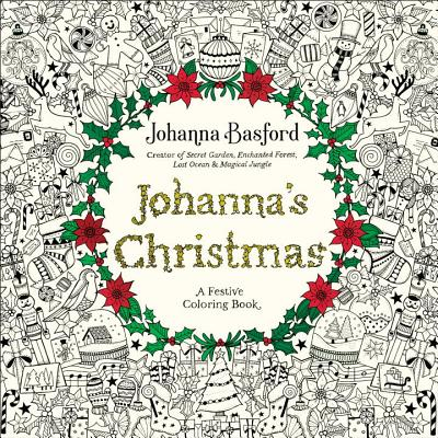 johannas christmas a festive coloring book for adults paperback