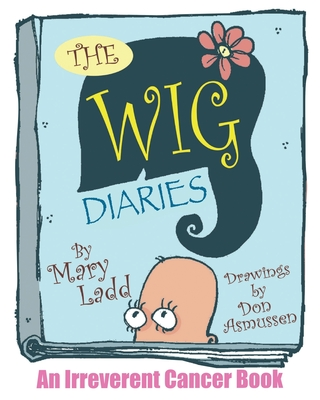 The Wig Diaries Cover Image