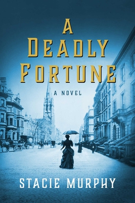 A Deadly Fortune: A Novel Cover Image