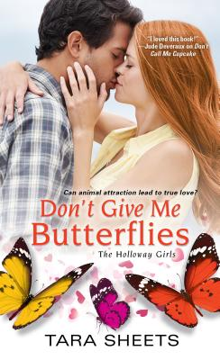Don't Give Me Butterflies (The Holloway Girls #3) Cover Image