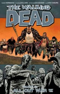 The Walking Dead, Vol. 21: All Out War Part 2 cover image