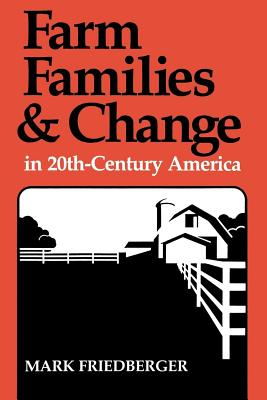 Farm Families and Change in 20th-Century America Cover Image