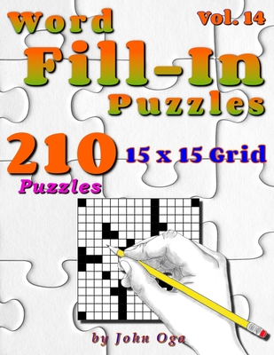 Word Fill-In Puzzles: Fill In Puzzle Book, 210 Puzzles: Vol. 14 Cover Image