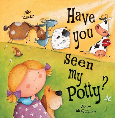 Have You Seen My Potty? Cover